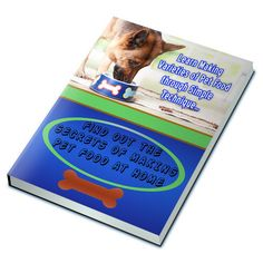 The Secrets to Making Pet Food at Home    book---CD