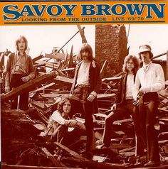 SAVOY BROWN - Looking From The Outside - Live 69/70