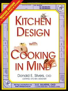 A Complete Guide to Kitchen Design with Cooking in Mind by Donald E. Silvers http://www.amazon.com/dp/0932767095/ref=cm_sw_r_pi_dp_eXh6wb1JR9CPZ