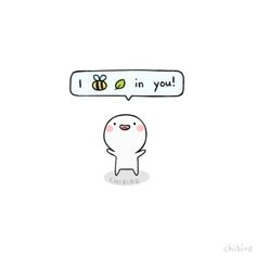 "j-christabel: ""chibird: ""I bee leaf in you! "" For those of you who are having a tough week """