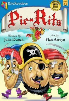 Pie-Rits: A Pirate Adventure by Julia Dweck, http://www.amazon.com/dp/B008NAYYWE/ref=cm_sw_r_pi_dp_.jm8rb088FQVQ