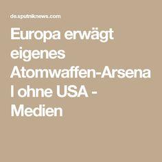 Europa erwägt eigenes Atomwaffen-Arsenal ohne USA - Medien
