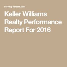 Keller Williams Realty Performance Report For 2016
