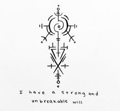 "Skate Witches // ""I have a strong and unbreakable will"" sigil for. Witch Symbols, Magic Symbols, Norse Symbols, Ancient Symbols, Egyptian Symbols, Viking Symbols And Meanings, Buddhist Symbols, Hawaiianisches Tattoo, Norse Tattoo"