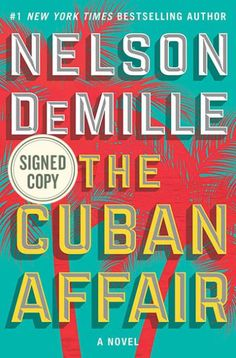 Check out this list of great thriller books to read, including The Cuban Affair by Nelson DeMille. Filled with fresh book club ideas! New Books, Good Books, Books To Read, Nelson Demille, Thriller Books, Mystery Thriller, Fiction Books, Cuban, New York Times
