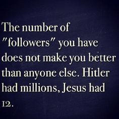 """The precise reason I had to substantially decrease my investment of time & energy expended on social networking. Sadly, it nurtured the """"hitler"""" inside & not Jesus. Slippery slope."""