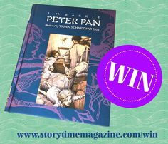 Win books every month with Storytime magazine! With Issue 11: Peter Pan! ~ STORYTIMEMAGAZINE.COM