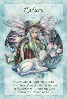 Nature helps to reset your total being and to find yourself in the now. Let this card be an invitation to go outside today! ~ Magical Times Empowerment Cards by Jody Bergsma Angel Guidance, Oracle Tarot, Angel Cards, New Energy, Wiccan, Witchcraft, The Dreamers, Fantasy Art, Affirmations
