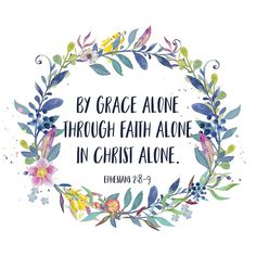 By Grace Alone - Christian Quote