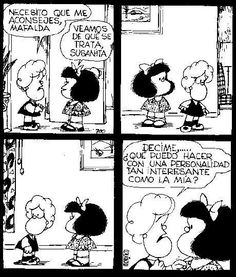 Quino | Mafalda Susanita y su personalidad... xD Funny Animal Photos, Funny Pictures, Funny Shirt Sayings, Funny Quotes, Funny Couples Texts, Mafalda Quotes, H Comic, Jokes For Teens, Funny Comic Strips