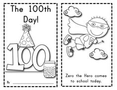 The 100th Day of School Reader: Features Zero the Hero! $