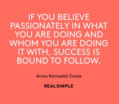 What a lovely thought. Passion is an interesting word. Although we might think of rapture, people who are zealots are passionate about whatever it is, and that can can have a spittle spewing, vein popping image associated with it. So, passion - interesting to say the least :)