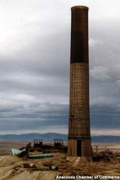 The Big Stack - Anaconda, Montana....played a crucial role in Montana's history ~