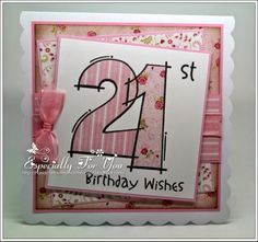 Female Birthday - Woodware Large Sentiment stamp Paper Pieced