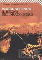 Il regno del drago d'oro - Isabel Allende
