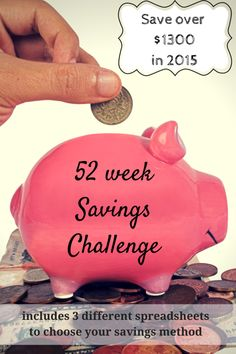 Get ready for 2015 with the 52 week savings challenge! Here are three different options for saving anywhere from $900-$1378, with spreadsheets.