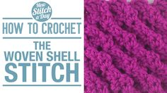Crochet Tutorial: How to Crochet the Woven Shell Stitch. Click link to watch this tutorial: http://newstitchaday.com/how-to-crochet-the-woven-shell-stitch/ #crochet #yarn #craft