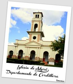 Iglesia de Atyrá Departamento de Cordillera