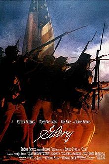 "#2: Glory 1989  Directed by: Edward Zwick   ""There's more to fighting then rest Sir, there's character, there's strength of the heart."""