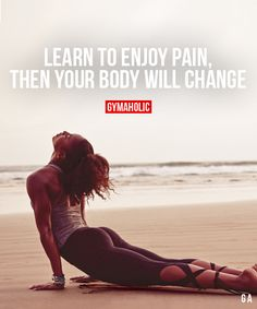 Learn To Enjoy Pain