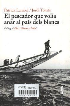 El pescador que volia anar al país dels blancs