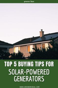 If you are just now starting to learn about solar technology, choosing the right solar-powered generator for your home can be a little overwhelming. Like most eco-friendly energy products, solar-powered generators save money in the long run but cost more upfront than traditional generators. Check out these five tips for buying Solar-Powered Generators. #energy #buyingguide #tips #solarenergy #home #homeimprovement