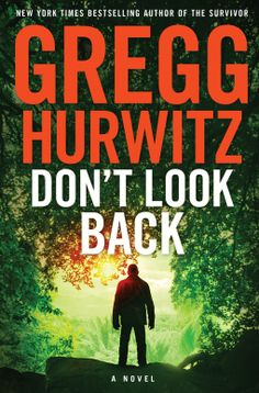 Book review: In Gregg Hurwitz's Don't Look Back Eve's attempt to step out of her comfort zone in the Mexican jungle offers far more than she bargains for.