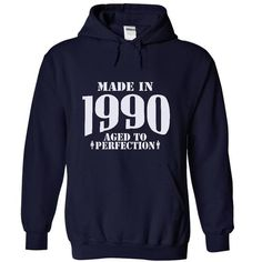 Made in 1990 - Aged Tshirts and Hoodies T-Shirts, Hoodies (39$ ==► Order Here!)