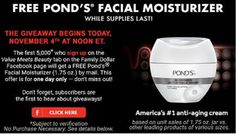 *HOT* COMING UP AT NOON ET. FREE Full Size Pond's Facial Moisturizer 1.7 oz. First 5,000. BE HERE ON TIME. They go fast. http://www.freebiequeen13.net/free-samples.html