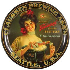 Pictured is an early metal serving tray featuring the Tannhaueser Beer, proclaimed Seattle Finest Beer, from the Claussen Brewing Association in Seattle, Washington.