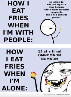 I eat allll de fryz
