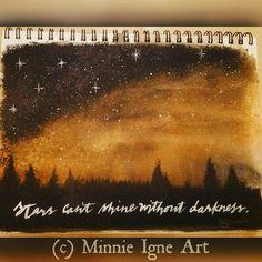"✨ ""Stars can't shine workout darkness."" ❇ Day 25/365 #artjournalchallenge  #inspire365 #MinnieIgneArt #mixedmediaartist #artist #artjournaling #artjournal #inspirequotes #acrylicpainting #handwritten #moderncalligraphy #stars #bobrossstyle #inspiringthroughcreativity #liftupothers"