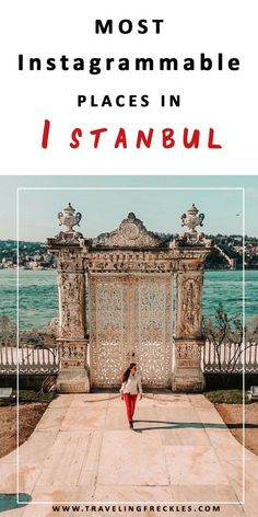 The most Instagrammable places in Istanbul. Great places for photos in Istanbul #istanbul #instagram