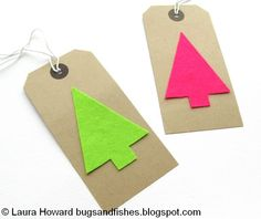 Use bright neon felt to make simple, modern tags --- Bugs and Fishes by Lupin: How To: Minimalist Neon Christmas Cards & Tags