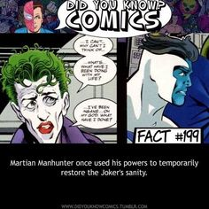 Martian Manhunter once used his powers to temporarily restore the Joker's sanity. WHAT?!