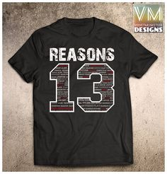 13 Reasons Why inspired shirt/ thirteen reasons t shirt/ clay