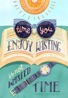 Enjoy Your Time Art Print