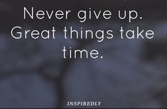 Grateful Quotes, Giving Up, Never Give Up, Letting Go, Gratitude Quotes