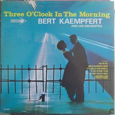 Bert Kaempfert and His Orchestra, Three O'Clock in the Morning, Classic Popular Music, Instrumental Music, Easy Listening Jazz by VintageCoolRecords on Etsy