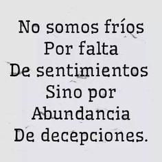 Pin on Pensamientos Sad Quotes, Quotes To Live By, Best Quotes, Love Quotes, Motivational Quotes, Inspirational Quotes, Qoutes, Sucess Quotes, The Words