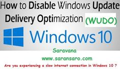 How to disable Windows Update Delivery Optimization in Windows 10