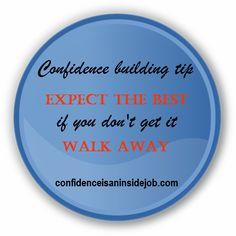 #confidence building tip, #selfconfidence, #inspiration.More #tips. http://www.adaliaconfidenceandsuccessblog.com/coaching-2/21-days-of-confidence-boosting-tips/