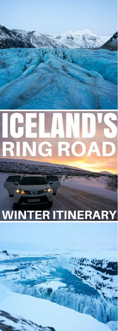 The Ultimate Winter Itinerary for driving around the famous Ring Road of Iceland in only 11 days!