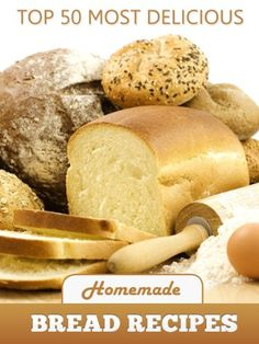 Top 50 Most Delicious Homemade Bread Recipes (Recipe Top 50's Book 15) by Julie Hatfield http://www.amazon.com/dp/B00EBBQFIA/ref=cm_sw_r_pi_dp_x58Hvb1QME6HY