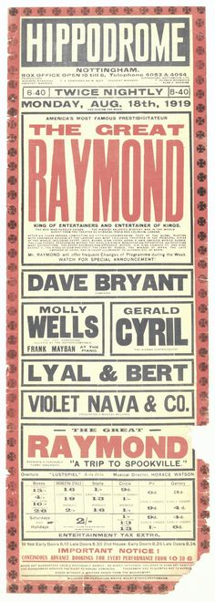 """original broadside advertising """"The Great Raymond"""" Magic show at the Hippodrome Theatre. Circa. 1919    """"Raymond"""", born Maurice F. Saunders was one of the great touring illusionists of the early 20th century. He was known professionally as The Great Raymond and featured everything from escapes to large scale illusions in his shows."""