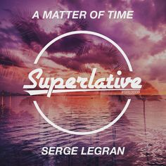 Yeni Şarkı / New Song! Serge Legran - A Matter Of Time ! Dinlemek için / To Listen; http://radio5.com.tr/audio/serge-legran-a-matter-of-time/