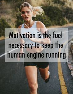 motivation is the fuel necessary to keep the human engine running https://esportista.net