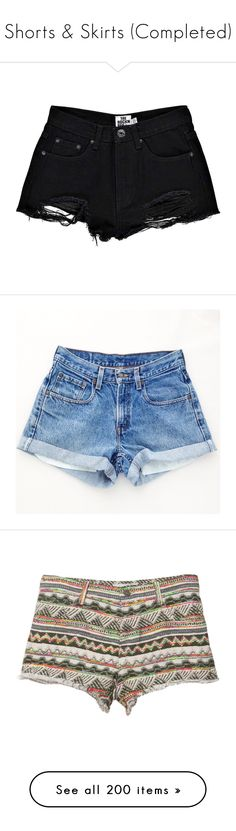 """Shorts & Skirts (Completed)"" by elisabeth-galfano ❤ liked on Polyvore featuring shorts, bottoms, pants, short, denim short shorts, distressed shorts, micro denim shorts, boyfriend denim shorts, boyfriend shorts and silver"