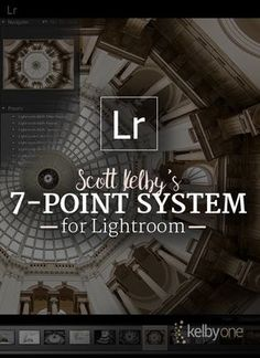 Scott Kelby's 7-Point System for Lightroom https://members.kelbyone.com/course/skelby-7-point-system-lr/