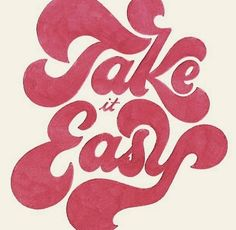 Take it Easy - retro bubble letter Typography. The Words, Cool Words, Pretty Words, Beautiful Words, Beautiful Pictures, Typography Letters, Typography Design, Retro Typography, Calligraphy Alphabet